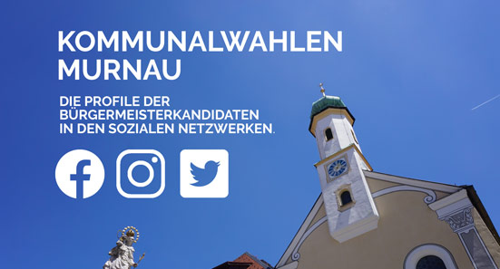 Murnauer Bürgermeisterwahl in den sozialen Netzwerken